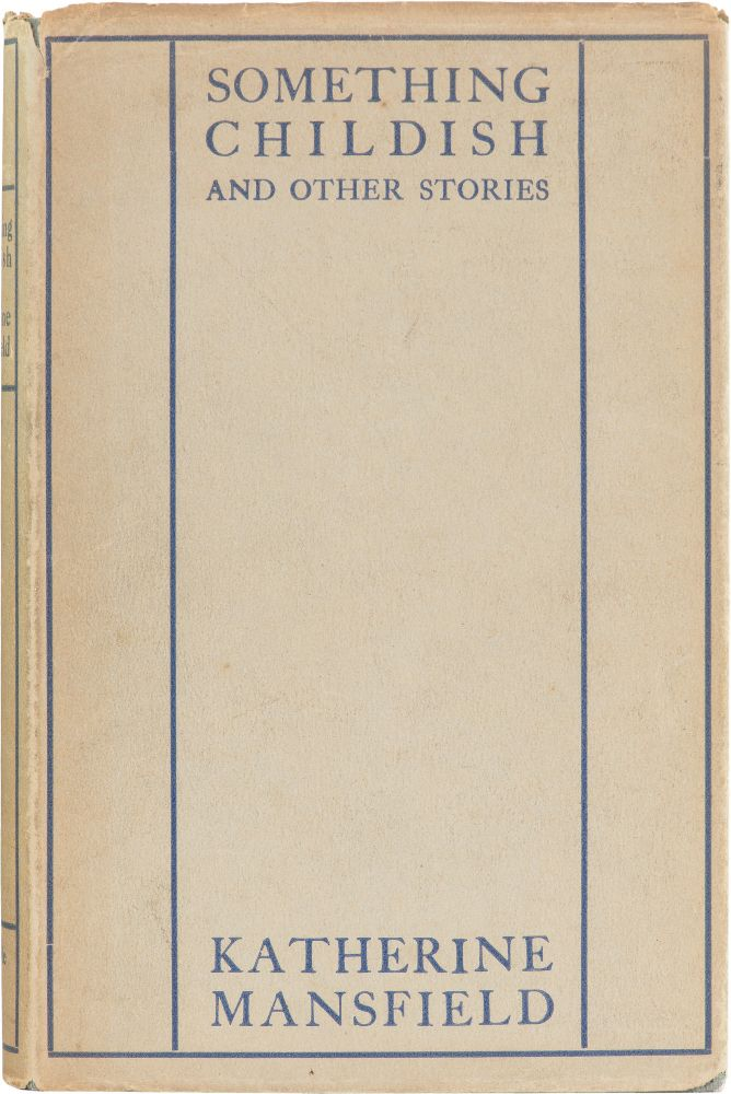 Something Childish and Other Stories. Katherine Mansfield.