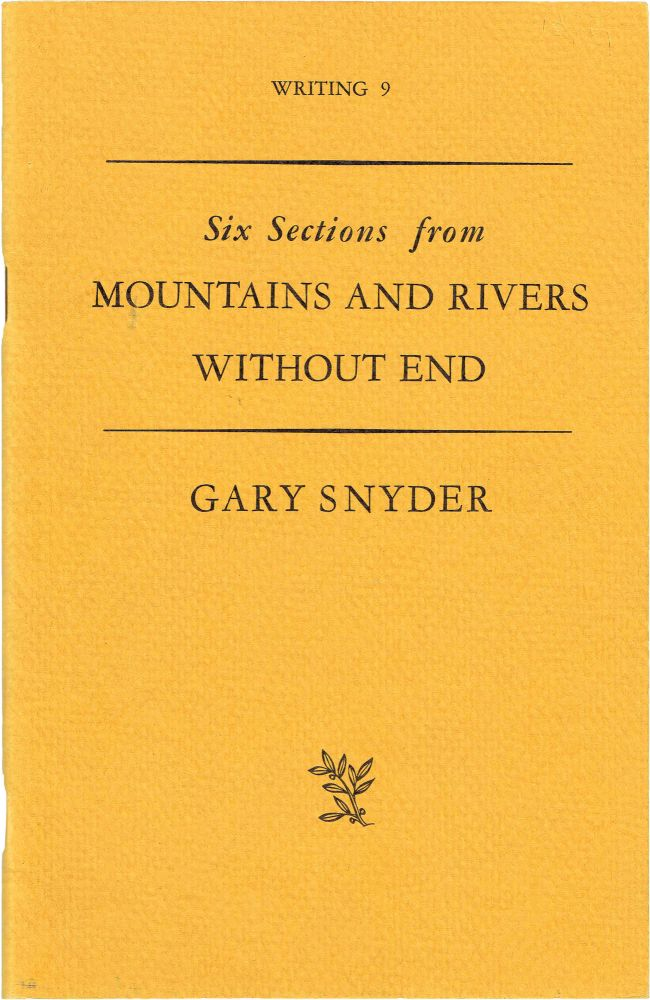 Six Sections from Mountains and Rivers Without End. Gary Snyder.