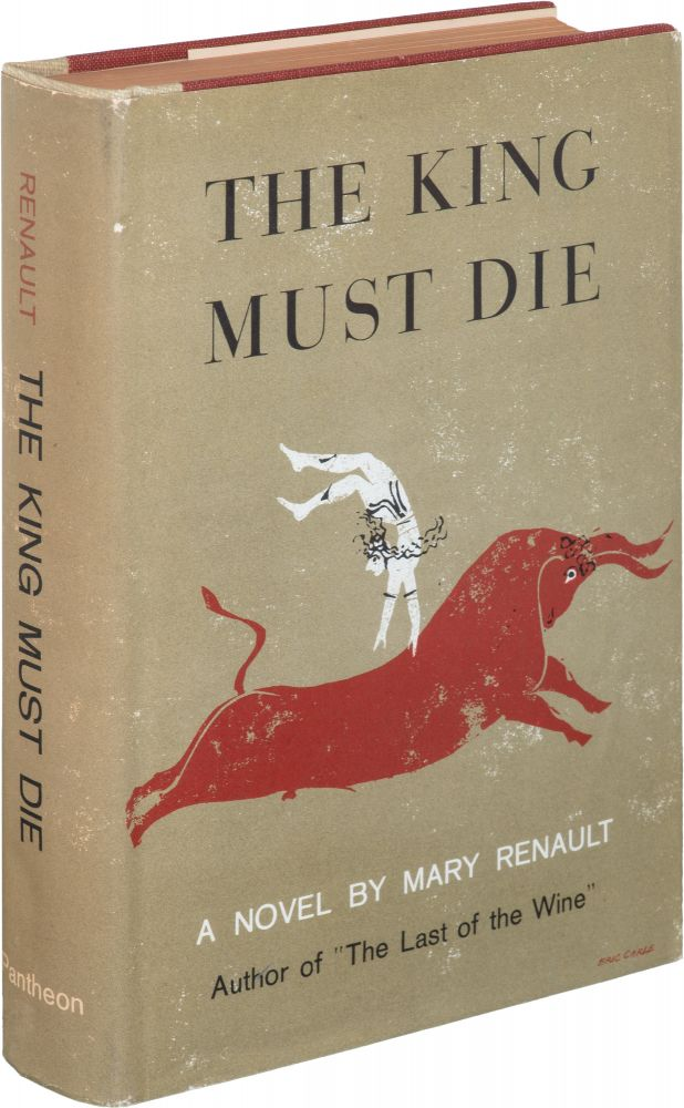 The King Must Die [and] The Bull From the Sea. Mary Renault.
