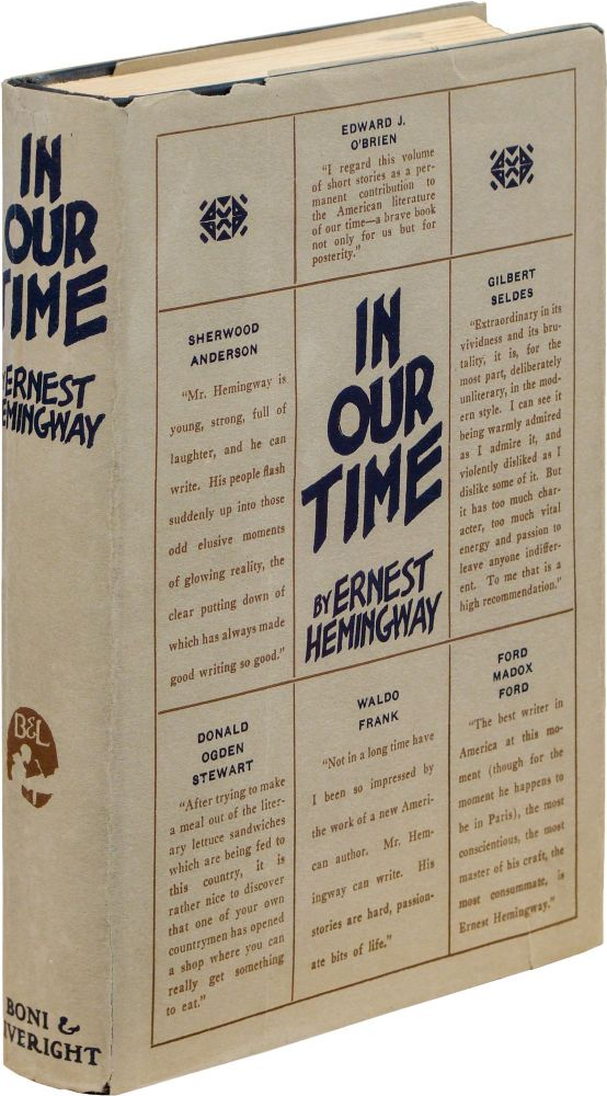 in our time by ernest hemingway essay Hemingway was by far one of the most influential writers in his time we will write a custom essay sample on  ernest hemingway: influence on society or any similar topic specifically for you do not waste your time hire writer hemingway has had an enormous influence on many american writers' witting styles he also introduced a.
