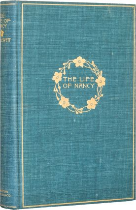 The Life of Nancy. Sarah Orne Jewett.