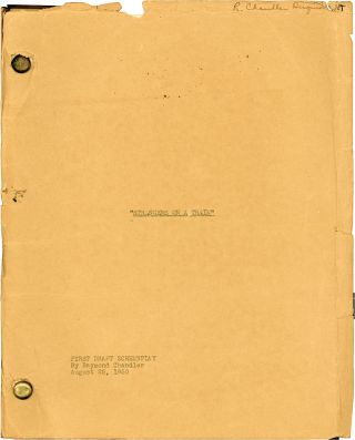 Manuscript of His Screenplay for Strangers on a Train. Raymond Chandler