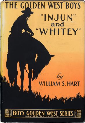 Injun and Whitey. William S. Hart