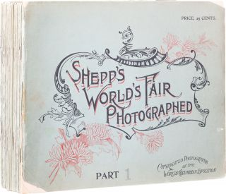 Shepp's World's Fair Photographed. Photography, James W. Daniel B. Shepp, and