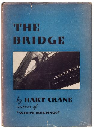 The Bridge. Hart Crane